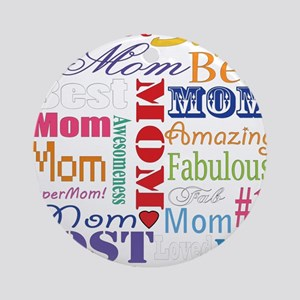 Text Mom Ornament (Round)
