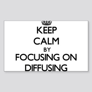 Keep Calm by focusing on Diffusing Sticker