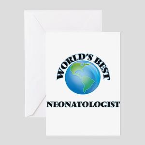 World's Best Neonatologist Greeting Cards