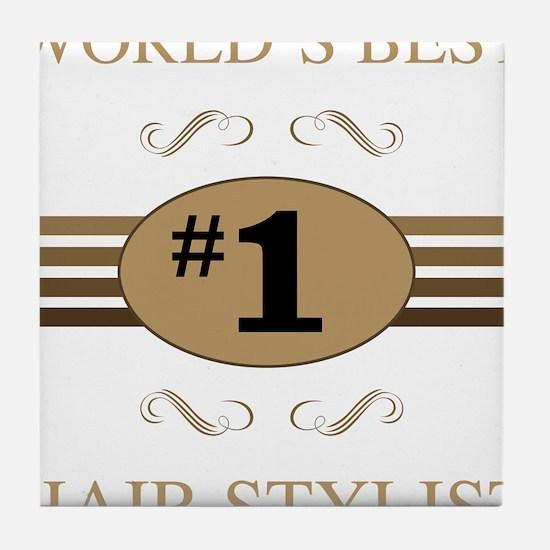 World's Best Hair Stylist Tile Coaster