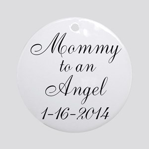 Personalizable Mommy to an Angel Ornament (Round)