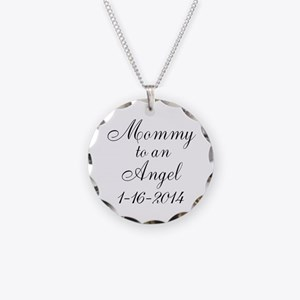 Personalizable Mommy to an Angel Necklace