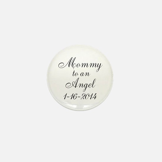 Personalizable Mommy to an Angel Mini Button