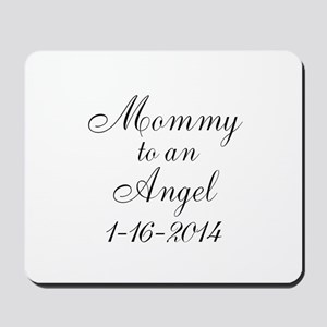 Personalizable Mommy to an Angel Mousepad
