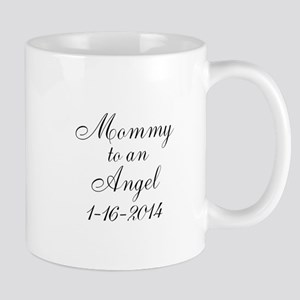Personalizable Mommy to an Angel Mugs