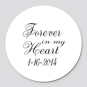 Forever in my Heart Round Car Magnet