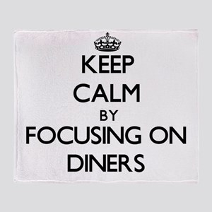 Keep Calm by focusing on Diners Throw Blanket
