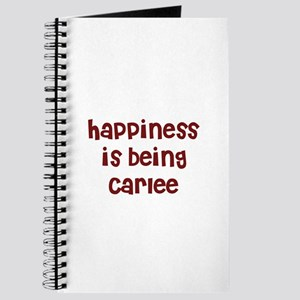 happiness is being Carlee Journal