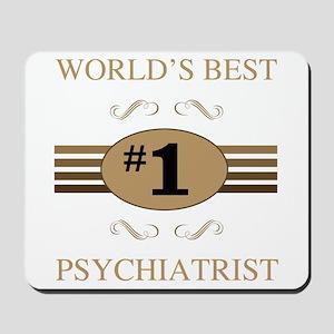 World's Best Psychiatrist Mousepad