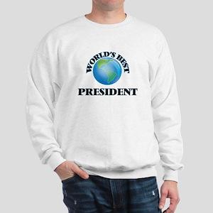 World's Best President Sweatshirt