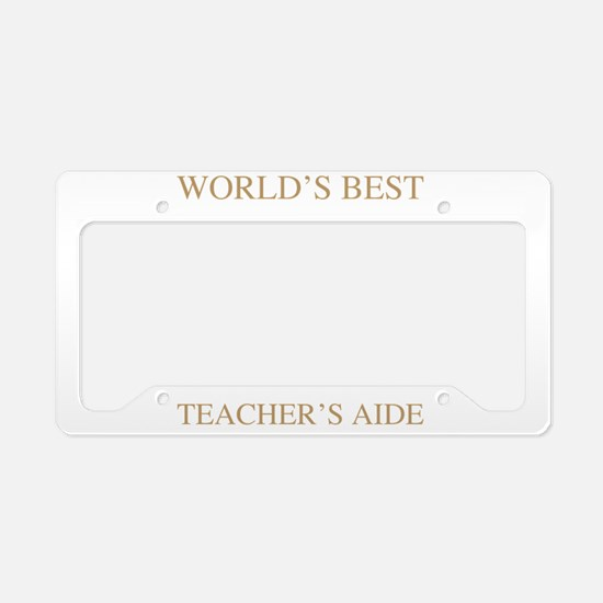 World's Best Teacher's Aide License Plate Holder