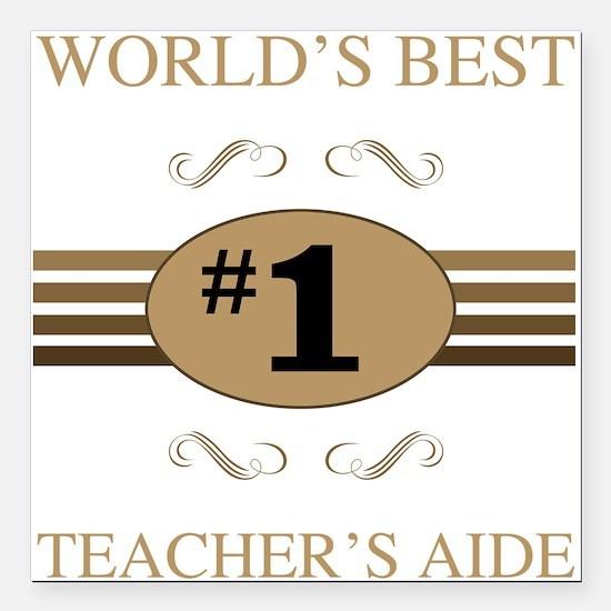 "World's Best Teacher's A Square Car Magnet 3"" x 3"""