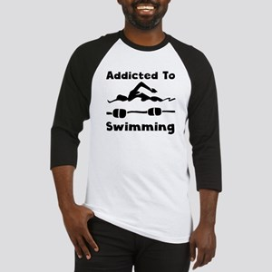 Addicted To Swimming Baseball Jersey