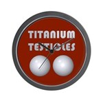 Titanium Testicles Wall Clock