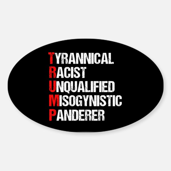 Anti Trump Acrostic Sticker (Oval)