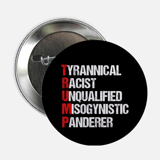 "Anti Trump Acrostic 2.25"" Button"