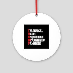 Anti Trump Acrostic Round Ornament