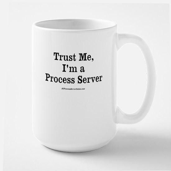 Trust Me, I'm a process Server, Mugs