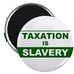 "Taxation is Slavery 2.25"" Magnet (100 pack)"