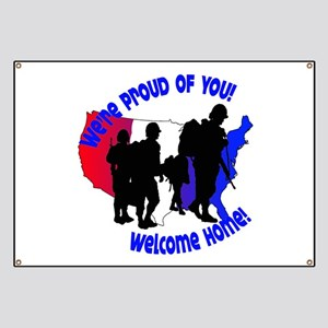 Welcome Home:We're Proud of You! Banner