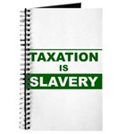 Taxation is Slavery Journal