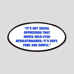 IT S NOT SOCIAL OPPRESSION THAT MOVES WILD EYED RE