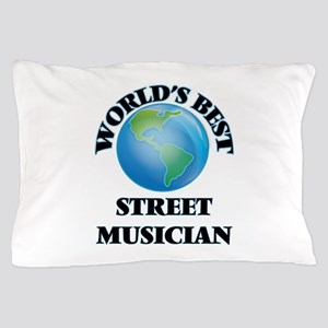 World's Best Street Musician Pillow Case