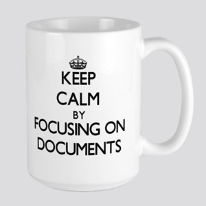 Keep Calm by focusing on Documents Mugs