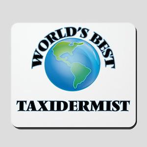 World's Best Taxidermist Mousepad