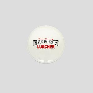 """""""The World's Greatest Lurcher"""" Mini Button"""