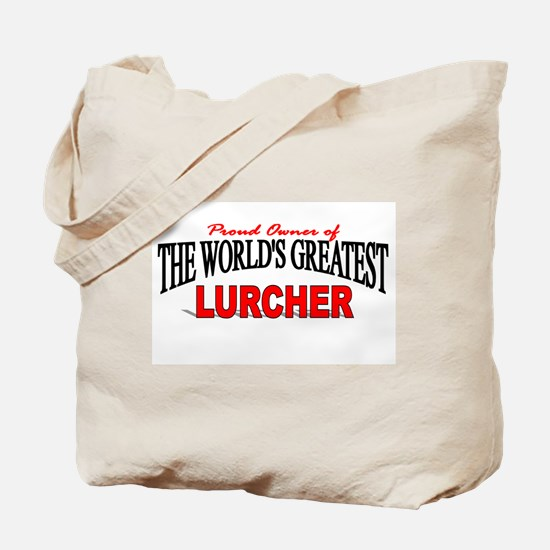"""The World's Greatest Lurcher"" Tote Bag"