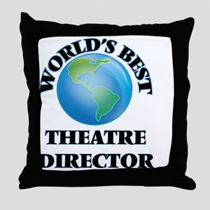 World's Best Theatre Director Throw Pillow