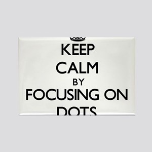 Keep Calm by focusing on Dots Magnets