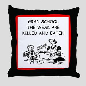 grad school Throw Pillow