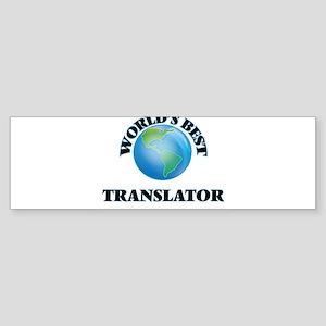 World's Best Translator Bumper Sticker