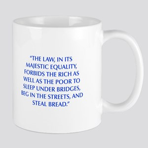 THE LAW IN ITS MAJESTIC EQUALITY FORBIDS THE RICH
