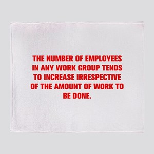 THE NUMBER OF EMPLOYEES IN ANY WORK GROUP TENDS TO