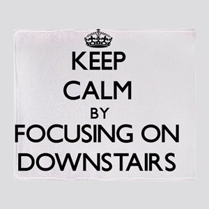 Keep Calm by focusing on Downstairs Throw Blanket