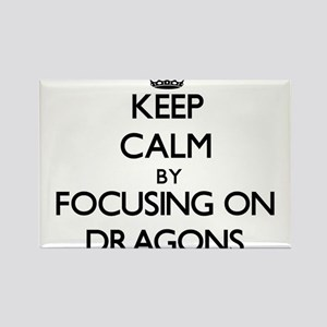 Keep Calm by focusing on Dragons Magnets