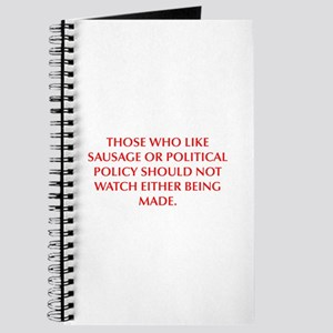 THOSE WHO LIKE SAUSAGE OR POLITICAL POLICY SHOULD
