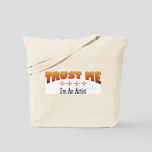 Trust Artist Tote Bag