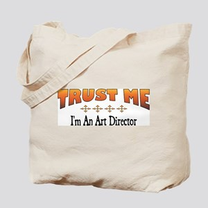 Trust Art Director Tote Bag