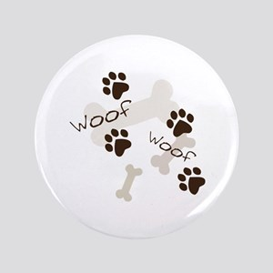 "Woof Woof 3.5"" Button"