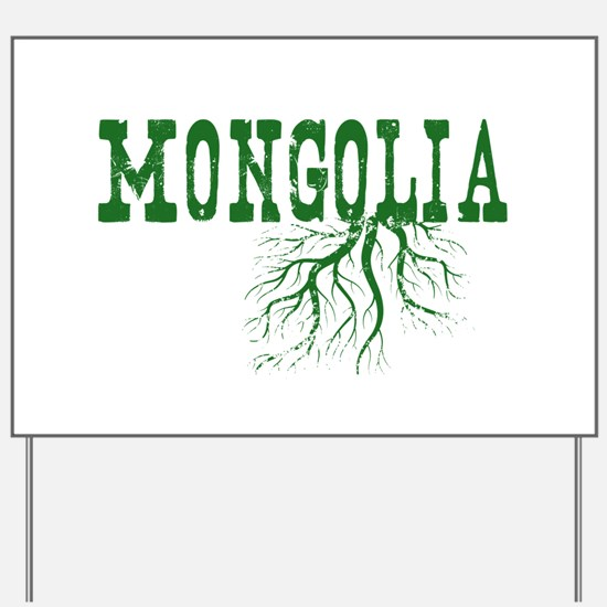 Mongolia Roots Yard Sign