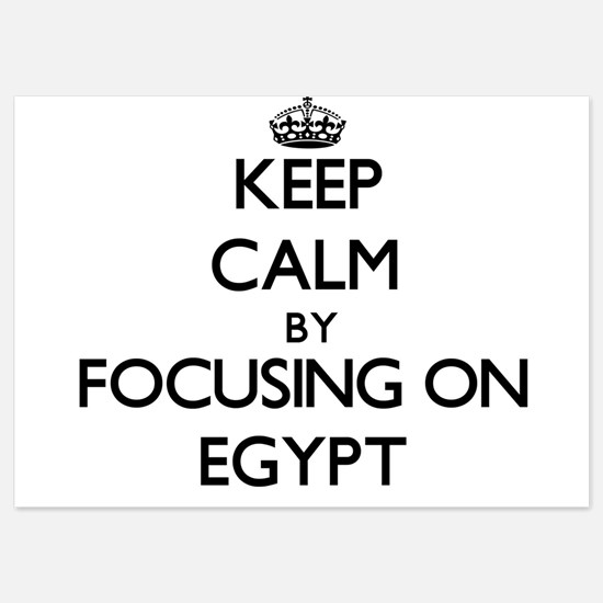 Keep Calm by focusing on EGYPT Invitations