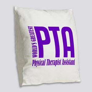 Physical Therapist Assistant Burlap Throw Pillow