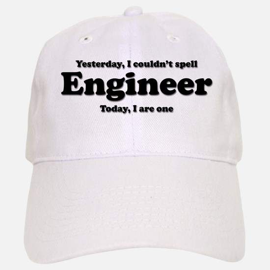 Can't spell Engineer Baseball Baseball Cap