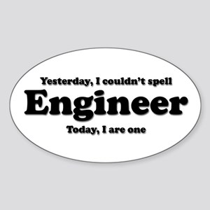 Can't spell Engineer Oval Sticker
