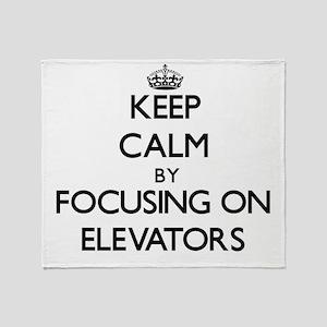 Keep Calm by focusing on ELEVATORS Throw Blanket