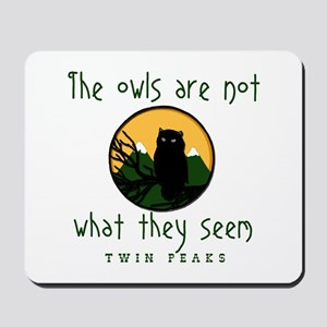 TWIN PEAKS The Owls Are Not Mousepad